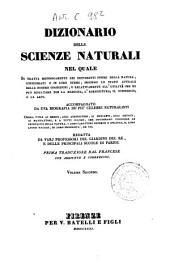 Dizionario delle scienze naturali nel quale si tratta metodicamente dei differenti esseri della natura, ... accompagnato da una biografia de' piu celebri naturalisti, opera utile ai medici, agli agricoltori, ai mercanti, agli artisti, ai manifattori, ...: 2: AMA-ASK.