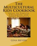 The Multicultural Kids Cookbook PDF