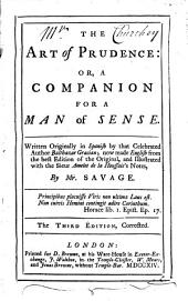 The Art of Prudence: Or, A Companion for a Man of Sense