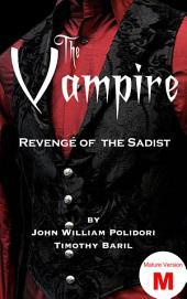 The Vampire (Mature version): Revenge of the Sadist
