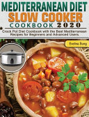 Mediterranean Diet Slow Cooker Cookbook 2020 Book PDF