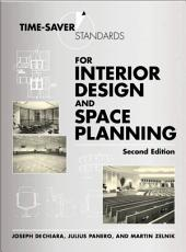 Time-Saver Standards for Interior Design and Space Planning: Edition 2
