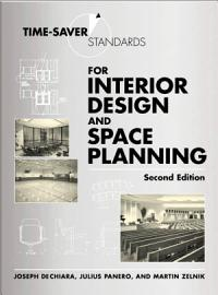 Time Saver Standards For Interior Design And Space Planning  Second Edition