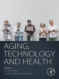 Aging  Technology and Health Book