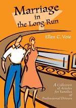 Marriage in the Long Run