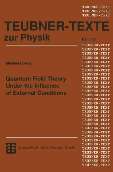 Quantum Field Theory Under the Influence of External Conditions PDF