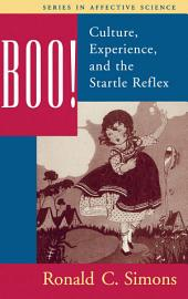 Boo! Culture, Experience, and the Startle Reflex