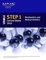 USMLE Step 1 Lecture Notes 2016  Biochemistry and Medical Genetics PDF