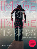 Image Makers  Image Takers