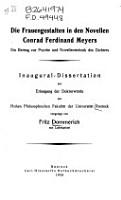 Die Frauengestalten in den Novellen Conrad Ferdinand Meyers PDF