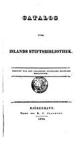 Registr yfir Islands stiftisbokasafn. Utgefid a kostnad hins islenzka bokmentafelags. (neoisl. et dan.)