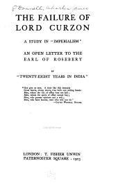"""The Failure of Lord Curzon: A Study in """"imperialism"""""""
