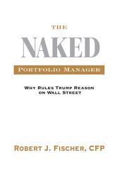 The Naked Portfolio Manager