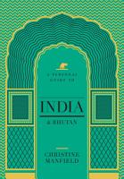 A Personal Guide to India and Bhutan PDF