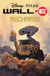 Disney/Pixar Wall-E : Recharge