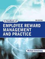 A Handbook of Employee Reward Management and Practice PDF