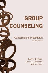 Group Counseling Concepts And Procedures Fourth Edition Book PDF