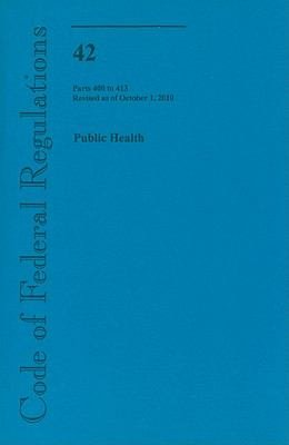 Code of Federal Regulations  Title 42  Public Health  Pt  400 413  Revised as of October 1 2010 PDF
