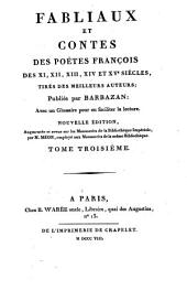 Fabliaux et contes des poètes françois des XI, XII, XIII, XIVe et XVe siècles: tirés des meilleurs auteurs, Volume3