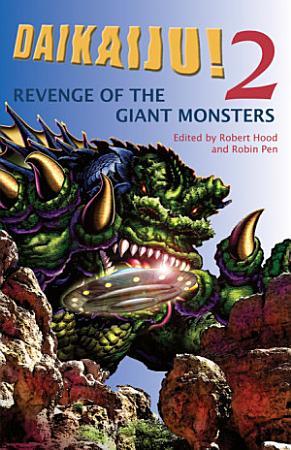 Daikaiju 2 Revenge of the Giant Monsters PDF