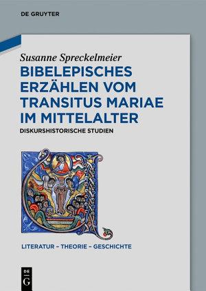 Bibelepisches Erz  hlen vom  Transitus Mariae  im Mittelalter PDF