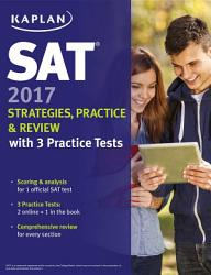 SAT 2017 Strategies  Practice   Review with 3 Practice Tests PDF