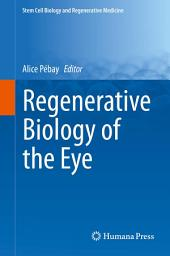 Regenerative Biology of the Eye