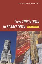 From Tinseltown to Bordertown