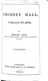 Thorney Hall: a story of an old family