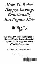 How to Raise Happy  Loving  Emotionally Intelligent Kids PDF