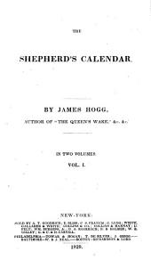 The Shepherd's Calendar: Volume 1