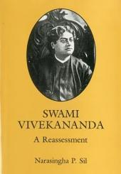 Swami Vivekananda: A Reassessment