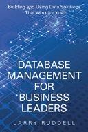 Database Management for Business Leaders