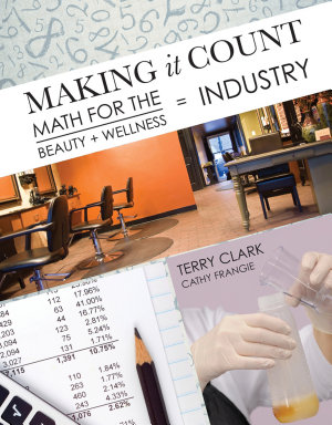 Making It Count  Math for the Beauty and Wellness Industry PDF