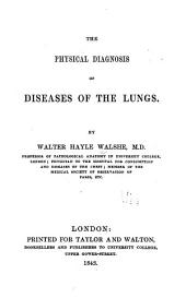 The Physical Diagnosis of Diseases of the Lungs
