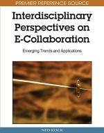 Interdisciplinary Perspectives on E-Collaboration: Emerging Trends and Applications