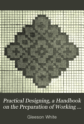Practical designing: a handbook on the preparation of working drawings