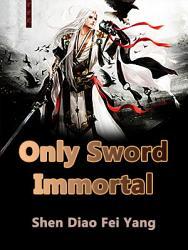 Only Sword Immortal Book PDF