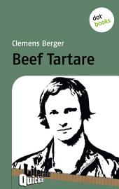 Beef Tartare - Literatur-Quickie