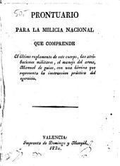Prontuario para la milicia nacional: que comprende el último reglamento de este cuerpo ...
