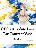 CEO's Absolute Love For Contract Wife