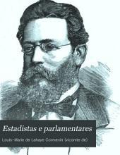Estadistas e parlamentares: 1.A Serie