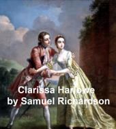 Clarissa Harlowe or the History of a Young Lady, the longest novel in the English language, all 9 volumes in a single file