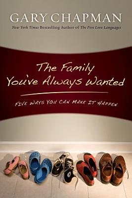 The Family You ve Always Wanted