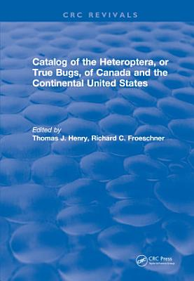 Catalog of the Heteroptera or True Bugs  of Canada and the Continental United States
