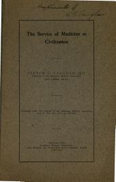 The Service of Medicine to Civilization