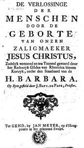 De verlossinge der menschen door de geborte van onzen zaligmaeker Jesus Christus, zedelyk vertoond