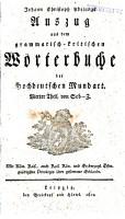 Johann Christoph Adelungs Auszug aus dem grammatisch kritischen W  rterbuche der Hochdeutschen Mundart PDF
