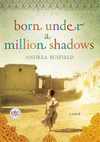 Born Under a Million Shadows PDF