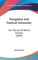 Navigation and Nautical Astronomy PDF